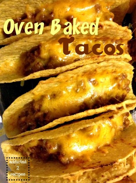 Pinned over 1,337 times! At our house we do enjoy our tacos and have them about once a week. One, they are so simple to make and B, they satisfy a craving in a quick time. When I saw these oven baked tacos on Pinterest, my...