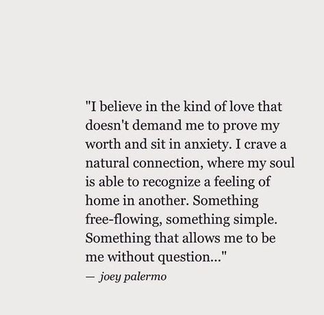 I believe in the kind of love