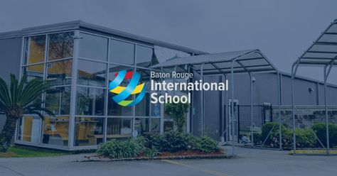 Welcome to Our New Client: Baton Rouge International School