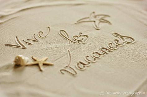 Vive Les Vacances Vacances Sable Message Plage Vacances