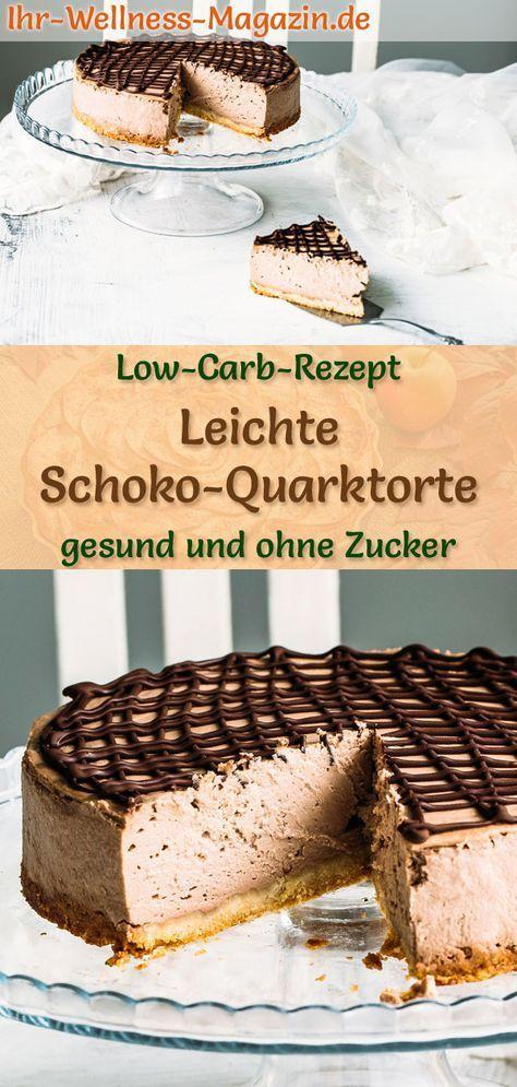 Leichte Schoko Quarktorte Ohne Backen Einfaches Schnelles Low Carb Rezept Fur Eine Gesunde Schokoladentort In 2020 Low Carb Chocolate Fast Low Carb Low Carb Desserts