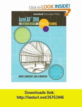 AutoCAD 2010 for Interior Designers and Space Planning