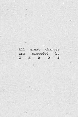Pin By Andrea Marie On Quotes Chaos Quotes Words Quotes