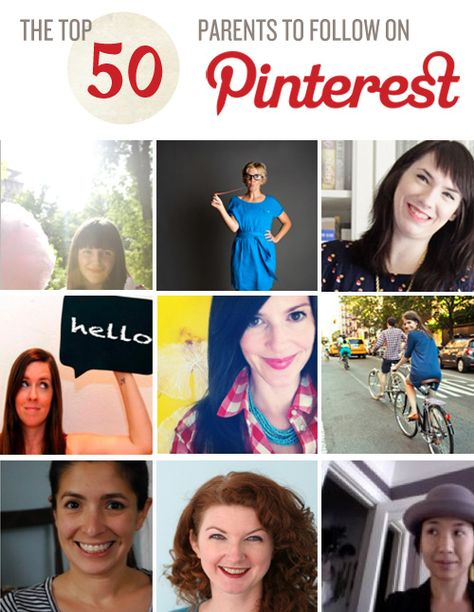 The Top 50 Parents to Follow on Pinterest