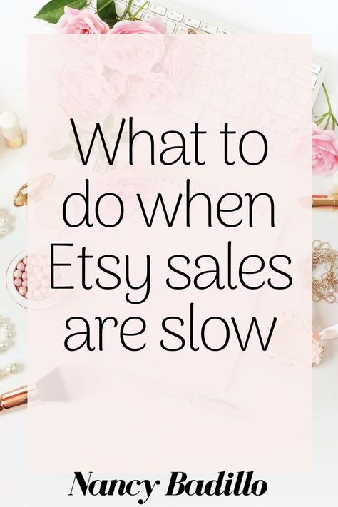What To Do When Etsy Sales Are Slow