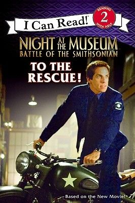 To The Rescue By Catherine Hapka I Can Read Books Books To Read Night At The Museum