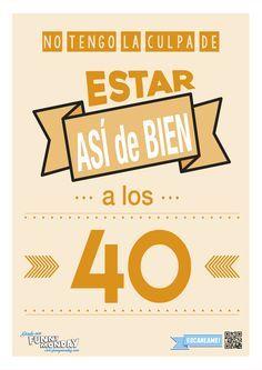 Resultado De Imagen Para Ideas 40 Cumpleaños Frases