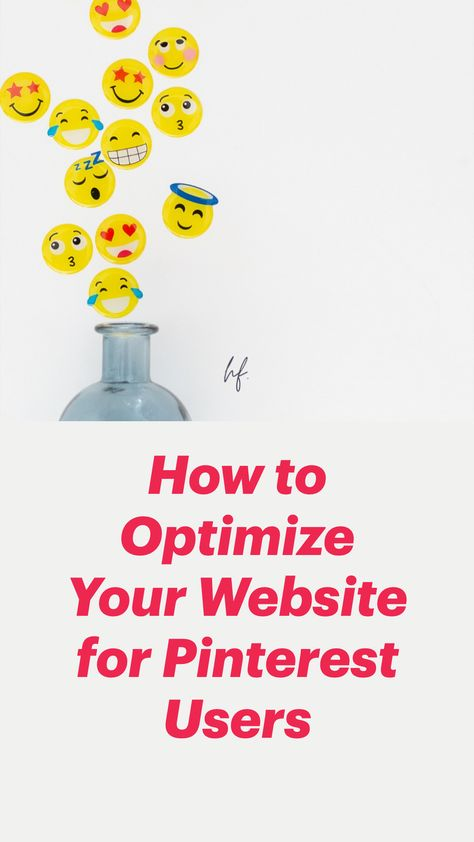 How to Optimize Your Website for Pinterest Users