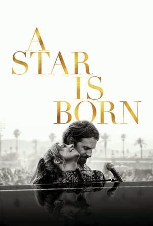 Ha Nacido Una Estrella Pelicula En Espanol Ha Nacido Una Estrella Pelicula Completa En Espanol Latino Ha Nacido Una A Star Is Born Romantic Movies Love Movie
