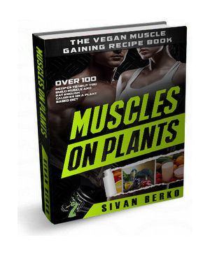 Vegan Bodybuilding Over 100 Vegan Recipes To Boost Muscle Growth Complete Nutrition Guide For Plant Ba Vegan Bodybuilding Bodybuilding Meal Plan Bodybuilding