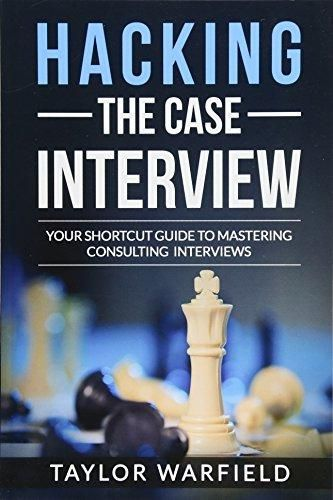 Pdf Download Hacking The Case Interview Your Shortcut Guide To Mastering Consulting Interviews Ebook Pdf Download Rea Prep Book Interview Interview Prep