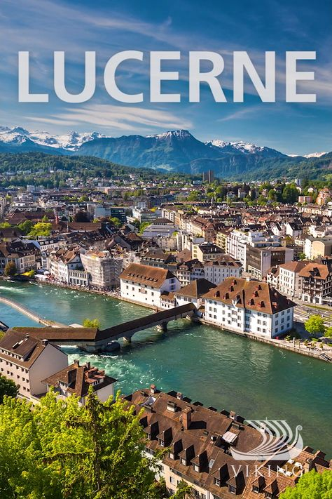 Destination: Lucerne, Switzerland #VikingCruises