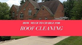 How Much To Clean A Roof In 2020 Roof Cleaning Roof Cost Roof Restoration