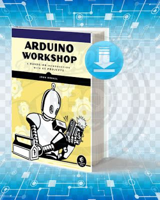 Download Arduino Workshop A Hands On Introduction With 65 Projects