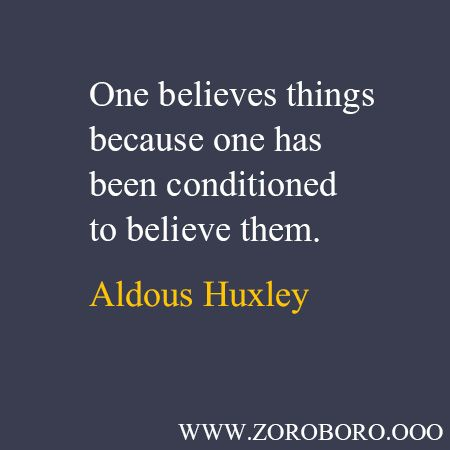 Aldous Huxley Quotes Inspirational Quotes Life Lessons Thoughts Short Saying Words Inspirational Quotes Short Quotes Work Motivational Quotes