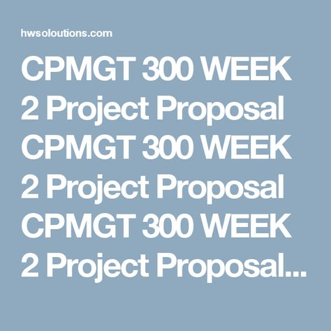 Cpmgt  Week  Project Closeout Paper Cpmgt  Week  Project