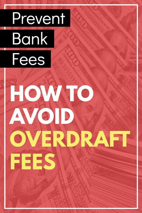 10 Smart Ways To Avoid Overdraft Fees Ways To Get Money