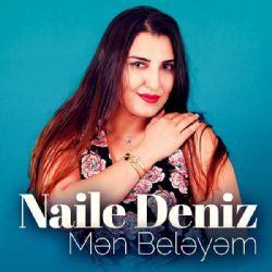 Naile Deniz Men Beleyem Mp3 Indir Nailedeniz Menbeleyem Yeni Muzik Sarkilar Muzik