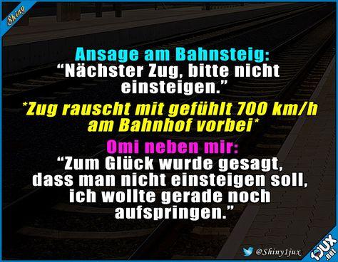 Sportliche Omi :) #Zug #Ansage #einsteigen #lustigeSprüche #lachflash #Humor