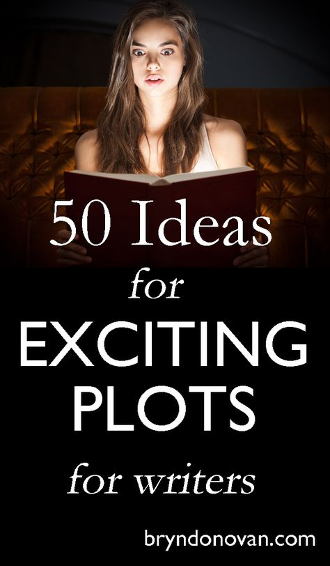 50 High-Stakes Plot Ideas that you can make your own. for your thriller, mystery, scifi, fantasy, or YA novel! to write a novel Dazzling Publish