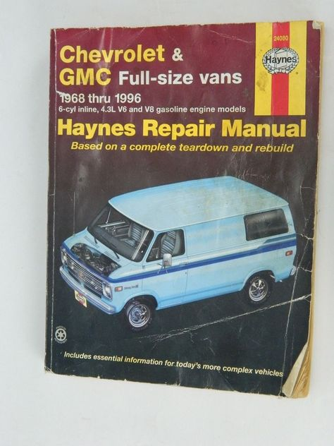 Haynes 24080 Chevrolet Gmc Full Size Vans 1968 To 1996 Repair