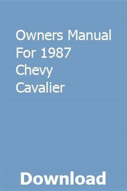 Owners Manual For 1987 Chevy Cavalier Owners Manuals Repair Manuals Chilton Repair Manual