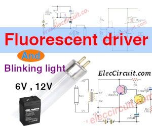 Fluorescent Driver With 6v 12v Battery And Blinking Light Circuit Ideas Fluorescent Light Bulb Flourescent Light Fluorescent