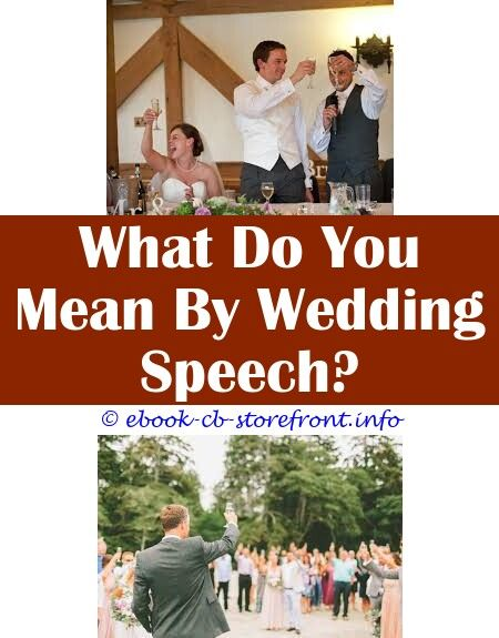 8 Positive Cool Tips Wedding Speech Groom 4 Of The Best Wedding Speeches Ever What To Say In A Wedding Thank You Speech Wedding Ring Ceremony Speech Thank You