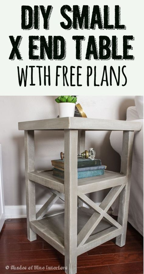 Monday: Small X End Table + Free Plans! Makeover Monday: Small X End Table + Free Plans! Love this by the outside benchMakeover Monday: Small X End Table + Free Plans! Love this by the outside bench Farmhouse End Tables, Diy End Tables, Diy Table, Bedroom End Tables, Small End Tables, Wood End Tables, Bedside Tables, Nightstand, Entryway Tables