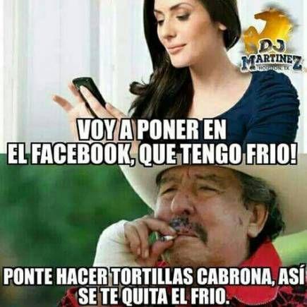 56 Ideas Memes En Espanol Humor Mexico Frio For 2019 New Memes Memes En Espanol Girlfriend Humor