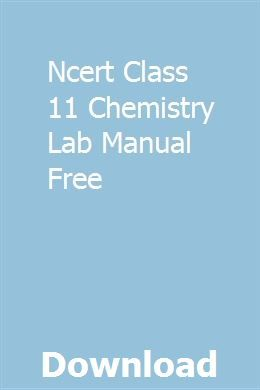 Ncert Class 11 Chemistry Lab Manual Free pdf download online