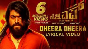 KGF:Dheera Dheera Song with Lyrics | KGF Kannada Movie