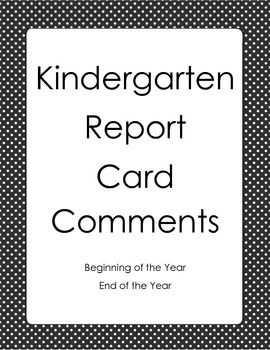End Of Year Comments For Kindergarten Report Cards  End Of The