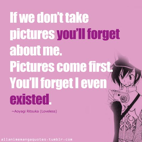 Loveless anime quotes | HURRAY GUYS! You get a choice to choose a name for you guys. SO VOTE ...