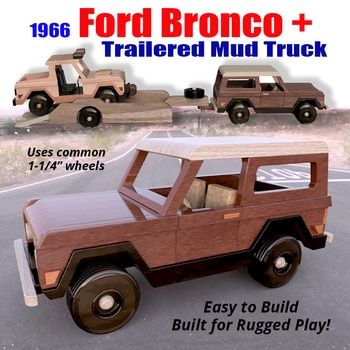 1963 Ford Bronco Trailer Mud Truck 3 Pdf Downloads Wood Toy
