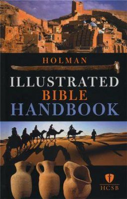 Holman Illustrated Bible Handbook | CRU | Pinterest | Bible