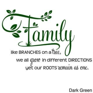 """'Family, Like Branches on a Tree..."""" Two-tone Vinyl Wall Decal (Green)"""