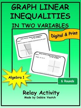 Graph Linear Inequalities In Two Variables Relay Activity Digital And Print Six Rounds I Graphing Linear Inequalities Linear Inequalities Algebra Resources