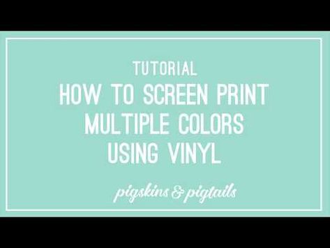 How To Screen Print Multiple Colors Using Vinyl Stencils Screen Printing Diy Screen Printing Screen Printing Companies