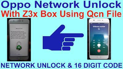 Oppo Network Unlock With Z3x Box Using Qcn File  Oppo many phone