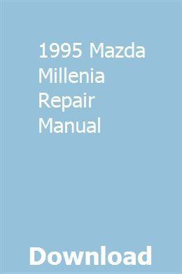 1995 Mazda Millenia Repair Manual Repair Manuals Chilton Repair Manual Engine Repair