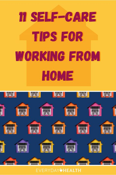 Working from home presents a set of unique challenges. Learn how to prioritize self-care.