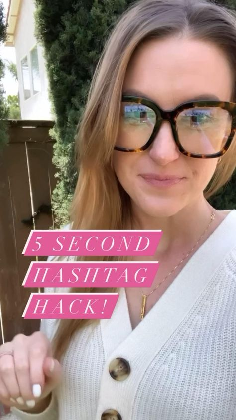 5 second Hashtag Hack!