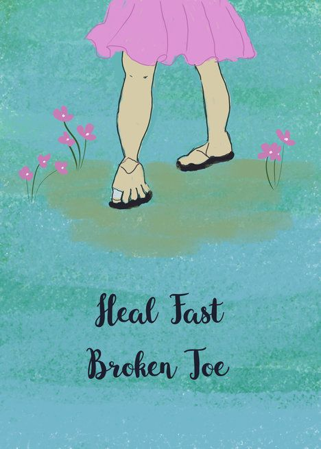 Get Well Card For Female With Broken Toe Card With Images Get