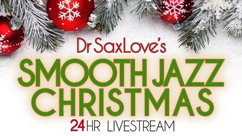 Stream Christmas Music.Christmas Instrumentals Dr Saxlove S Christmas Music Live