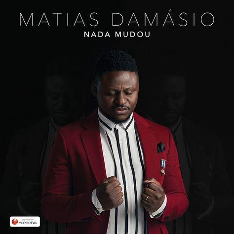 Matias Damasio - Nada Mudou (Soulful) 2018 de 2020