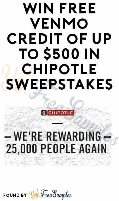 Win FREE Venmo Credit of Up to $500 In Chipotle Cash Sweeps