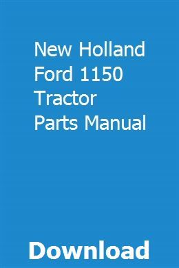 New Holland Ford 1150 Tractor Parts Manual New Holland Ford New