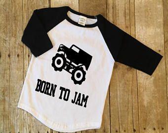 Born To Jam Toddler Monster Jam Shirt Custom Monster Jam Shirt Toddler Grave Digger Shirt Toddler Monster Monster Trucks Truck Shirts Monster Jam Birthday