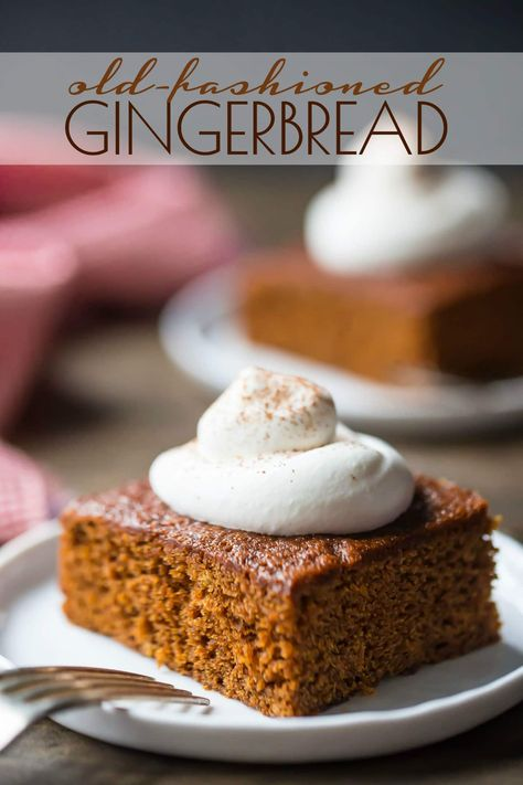 Old-fashioned gingerbread cake: So moist & full of holiday flavor. Easy to make in just one bowl.